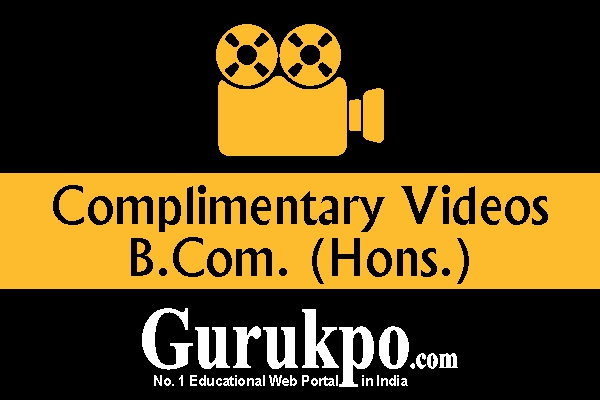 Complementary Videos (B.Com Hons.)