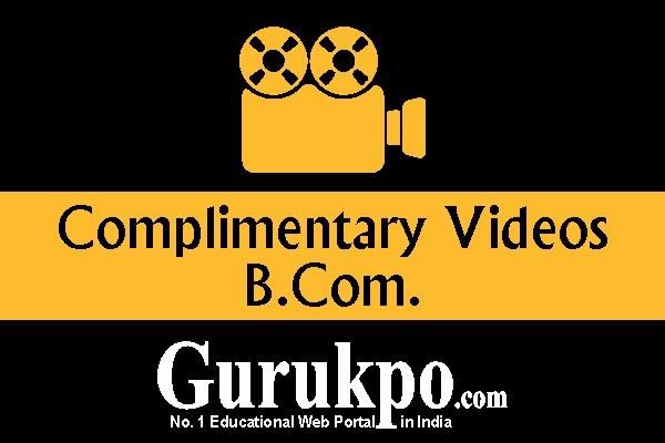 Complimentary Videos (B.Com Pass Course)