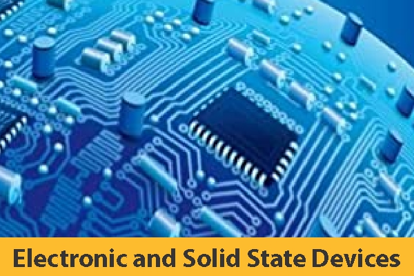 Electronic and Solid State Devices (Coming Soon)