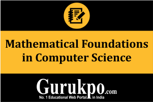 Mathematical Foundations in Computer Science