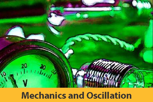 Mechanics and Oscillation (Only Study Material)