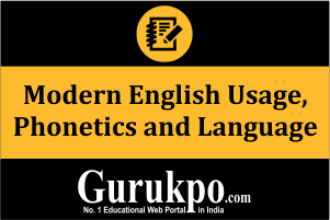 Modern English Usage, Phonetics and Language