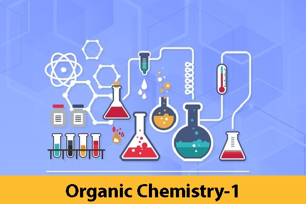 Organic Chemistry-1 (Coming Soon)