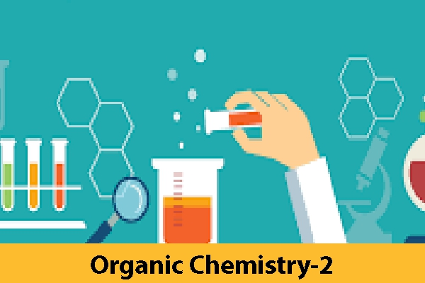 Organic Chemistry-2 (Only Study Material)