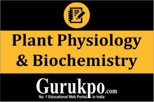 Plant Physiology & Biochemistry (Only Study Material)
