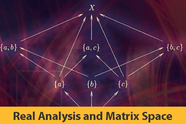 Real Analysis and Matrix Space (Coming Soon)