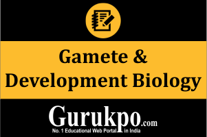 Gamete & Development Biology (Only Study Material)